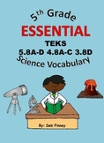 5th Grade Essential Vocabulary 5.8 A-D 4.8 A-C 3.8D