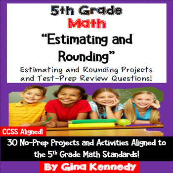 5th Grade Estimating & Rounding, 30  Projects and 30 Test-