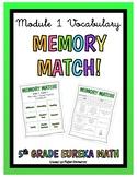 5th Grade Eureka Math- Module 1 Vocabulary Game MEMORY MATCH