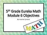 5th Grade Eureka Math Module 6 Objectives