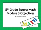 5th Grade Eureka Math Module Three Objectives