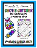 5th Grade Eureka Math- Multiply Whole Numbers & Multiples of 10 COOTIE CATCHER