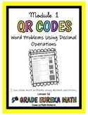 5th Grade Eureka Math- QR Codes Decimal Word Problems Math Center