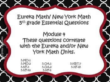 5th Grade Eureka/ New York Essential Questions Module 4