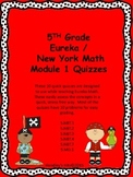 5th Grade Eureka / New York Math Module 1 Quizzes