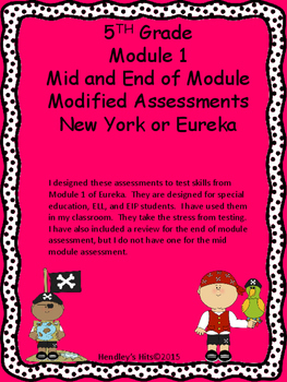 5th Grade Eureka or New York Math Modified Assessments