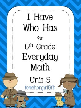 "5th Grade Everyday Math Unit 5 ""I Have Who Has"" Improper Fractions/Mixed Numbers"