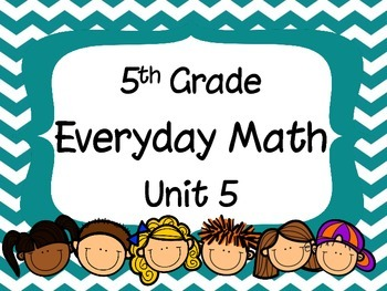 5th Grade Everyday Math Unit 5 Materials