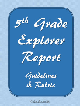 5th Grade Explorer Report