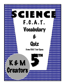 5th Grade FCAT Science Vocabulary & Quiz- Body Systems