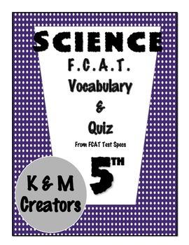 5th Grade FCAT Science Vocabulary & Quiz-Solar System