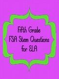 5th Grade FSA Stem Questions for ELA