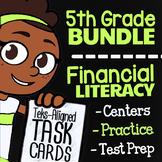 5th Grade Financial Literacy Bundle   TEKS 5.10A 5.10B 5.1