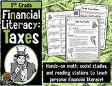 5th Grade Financial Literacy: Taxes--Math, Social Studies, Reading (TEKS, STAAR)