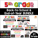 5th Grade Back-to-School and End of Year Activities and Letters BUNDLE