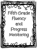 5th Grade Fluency and Progress Monitoring