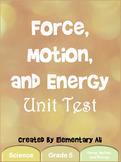 Force, Motion, and Energy Unit Test (TEKS)
