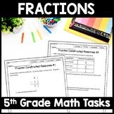 5th Grade Fraction Constructed Response, Multi-Part Fraction Performance Tasks
