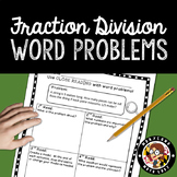 5th Grade Fraction Division Word Problems - Close Reading!