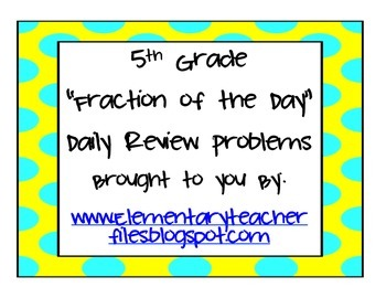 5th Grade Fraction of the Day Problems Volume 1