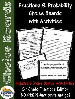 Fractions & Probability Choice Boards (homework, small group, early finishers)