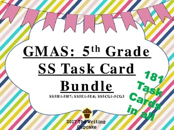 5th Grade GMAS Social Studies Task Cards Bundle (SS5H1-7; SS5E1-4; SS5CG1-3