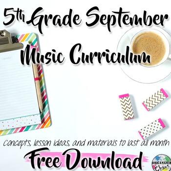 5th Grade General Music Curriculum (September): FREE