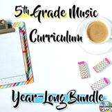 5th Grade General Music Curriculum: Year-Long Bundle