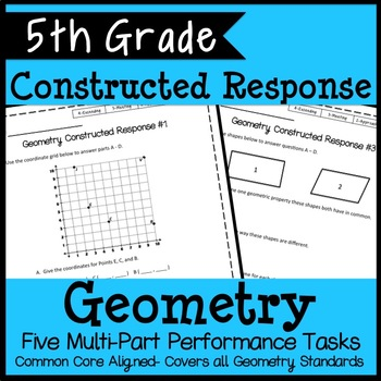 5th Grade Geometry Constructed Response, 5 Multi-Part Performance Tasks