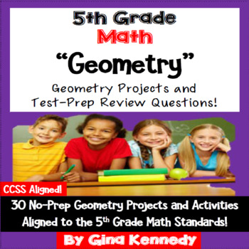 5th Grade Geometry, 30 Enrichment Projects and 30 Test-Pre