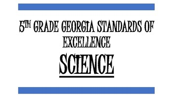 5th Grade Georgia Science Standards of Excellence NEW