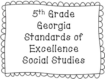 5th Grade Georgia Standards of Excellence {Social Studies}