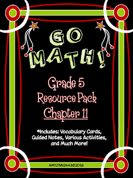5th Grade Go Math Chapter 11 Resource Pack - Vocab., Guide