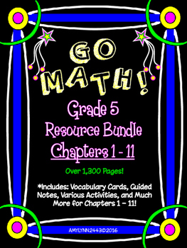5th Grade Go Math Resource Bundle (Chapters 1 - 11)