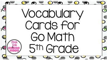 5th Grade Go Math Vocabulary Word Wall Cards