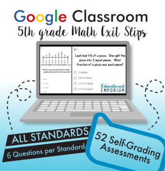 5th Grade Google Classroom Math Exit Slips, Auto-Graded Exit Tickets, Digital