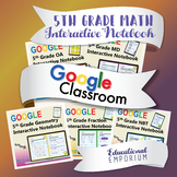 5th Grade Google Classroom Math Interactive Notebook, Digital: All Standards