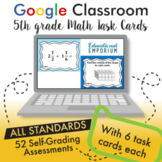 Google Classroom Math Task Cards ⭐ 5th Grade ⭐ AUTOMATICALLY GRADED
