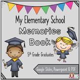 5th Grade Graduation Memory Book Google & Print Editable End of Year
