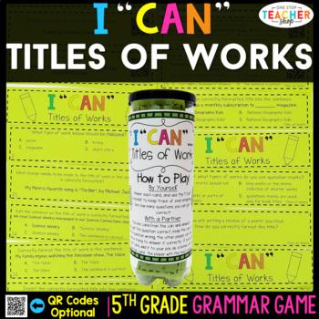 5th Grade Grammar Game | Titles of Works