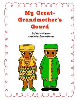 "5th Grade Treasures Reading Unit 3 Week 4 ""Great-Grandmother's Gourd"""