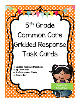 5th Grade Gridded Response Task Cards