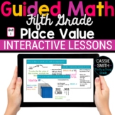 5th Grade Guided Math -Google Classroom Unit 1 Place Value