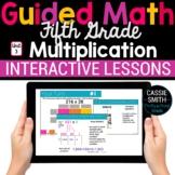5th Grade Math Multiplication 5.NBT.5 -Google Classroom