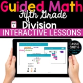 5th Grade Guided Math -Google Classroom Unit 5 Division