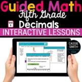 5th Grade Guided Math -Google Classroom Unit 11 Decimals
