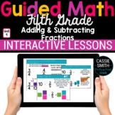 5th Grade Guided Math -Google Classroom Unit 9 Adding Subt