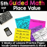 5th Grade Guided Math -Unit 1 Place Value