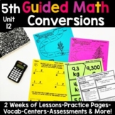 5th Grade Guided Math -Unit 12 Conversions