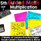 5th Grade Guided Math -Unit 3 Multiplication